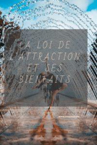 La loi de l'attraction et ses bienfaits - Tianaweb
