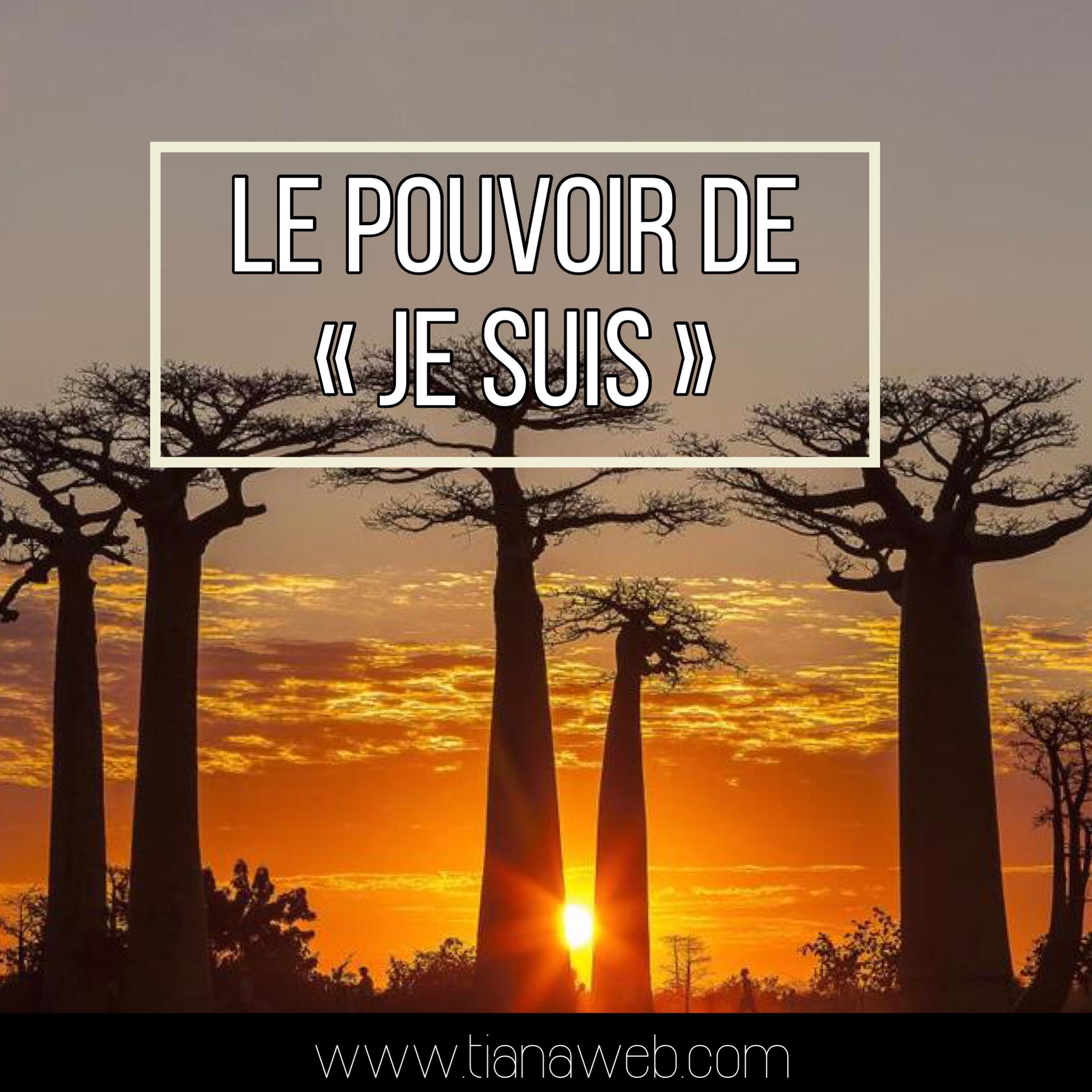 le_pouvoir_de_je_suis_tianaweb