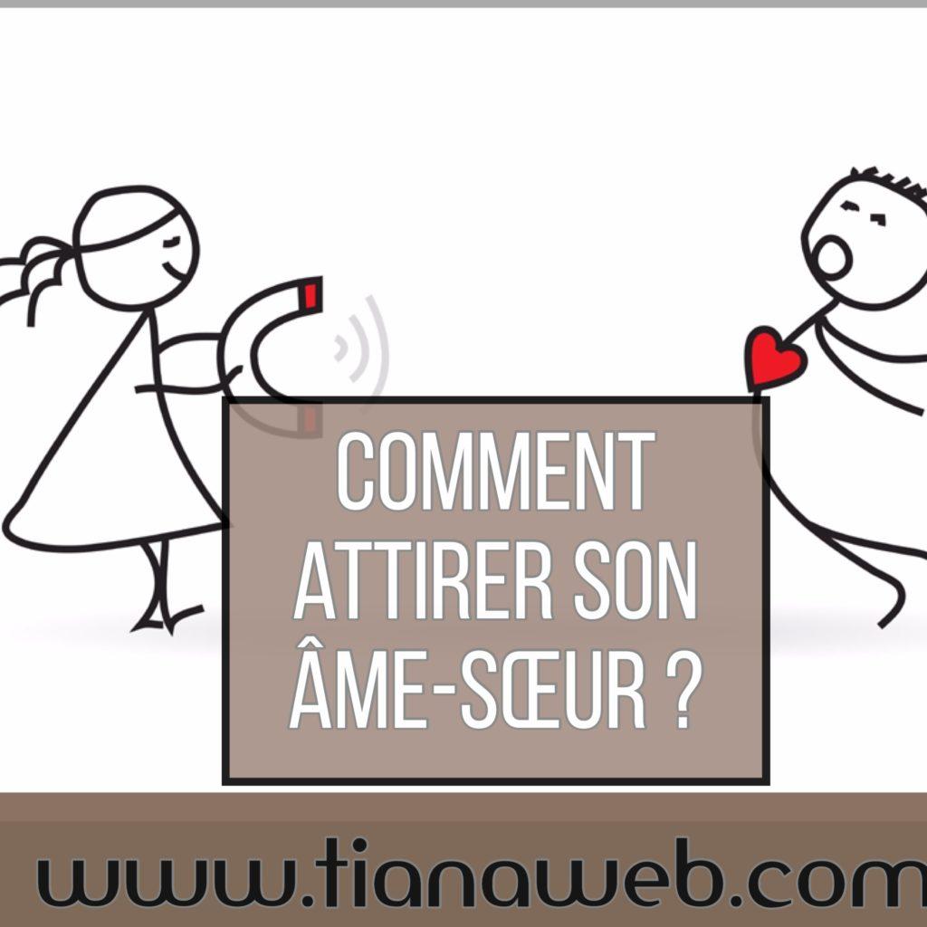 comment_attirer_son_ame_soeur