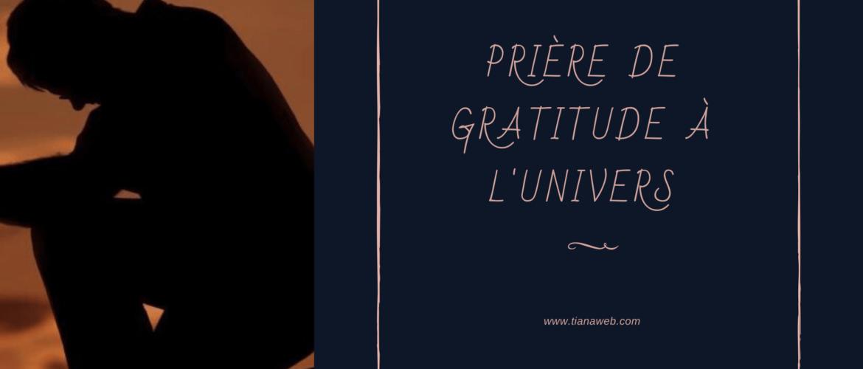Prière de gratitude à l'Univers - Tianaweb