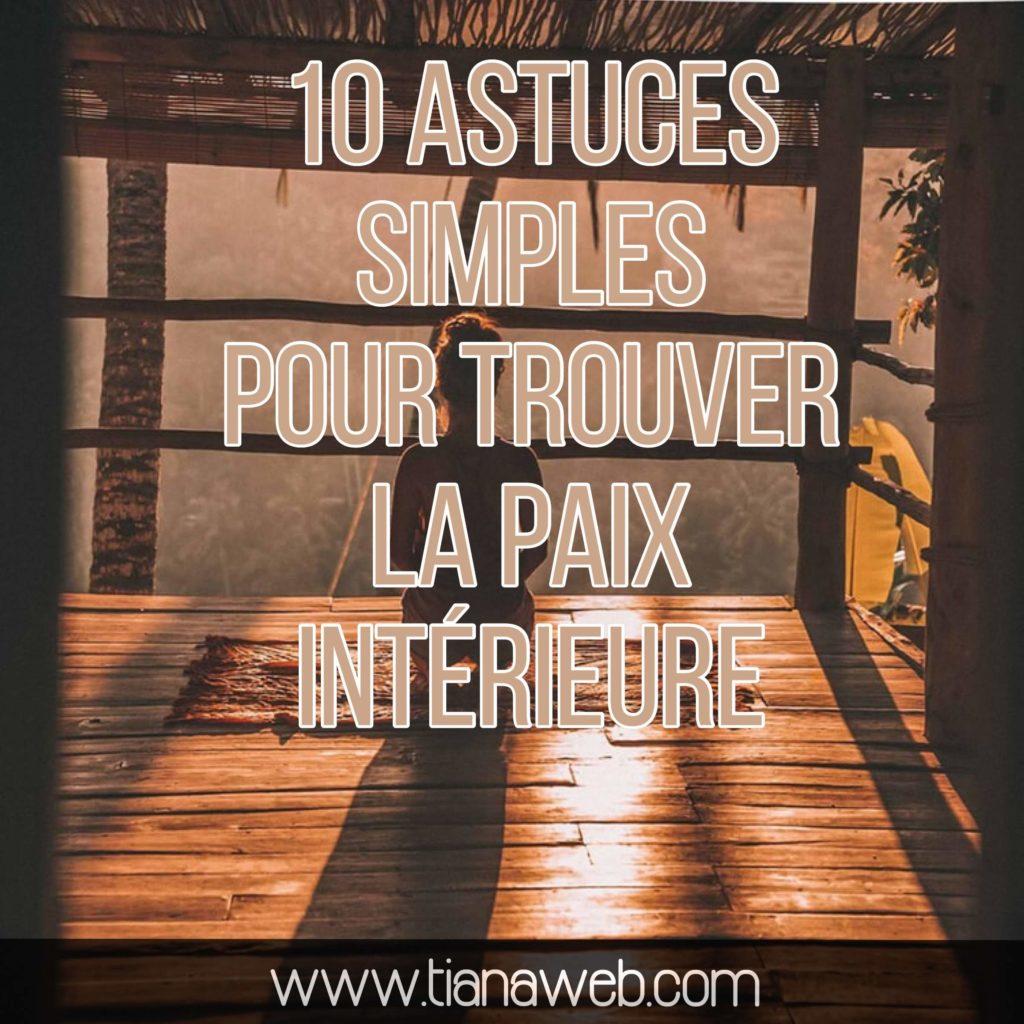 10_astuces_simples_pour_trouver_la_paix