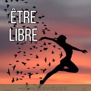etre_libre_tianaweb