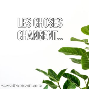 les_choses_changent