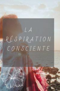 La respiration consciente - Tianaweb