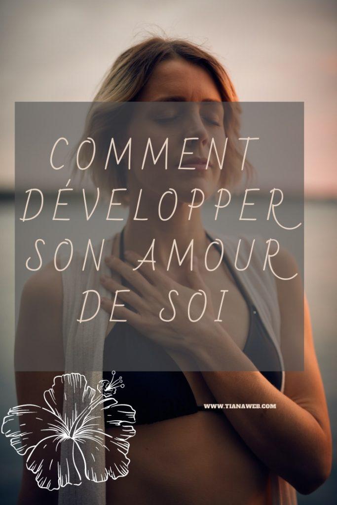 Comment développer son amour de soi ? - TianaWeb